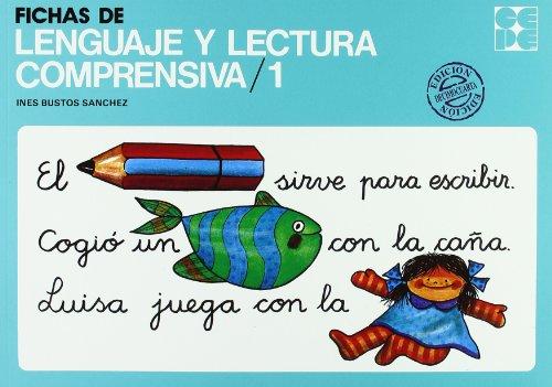 Fichas lenguaje y lectura comprensiva. 1 (Cuadernos De Recuperacion) por Ines Bustos