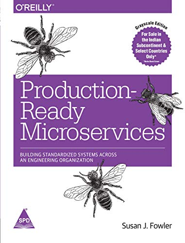 Production Ready Micro services: Building Standardized Systems Across An Engineering Organization