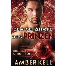 Der Gefährte des Prinzen (Die Thresl-Chroniken 2)