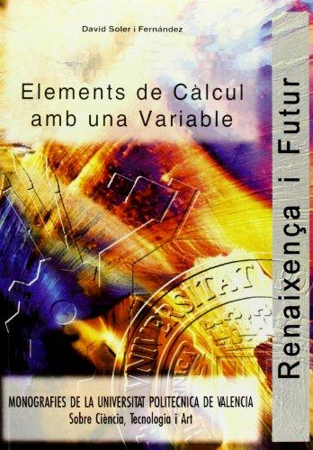 Descargar Libro Elements de Càlcul Amb Una Variable de David Soler Fernández