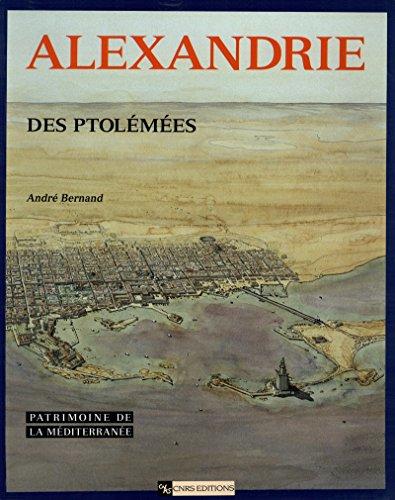 Alexandrie des Ptolémées (Patrimoine de la Méditerranée)