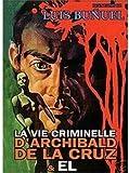 The Criminal Life Archibaldo kostenlos online stream