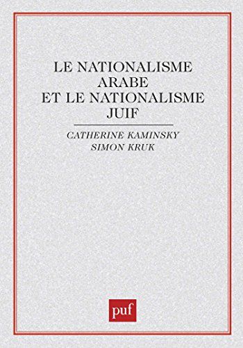 Le nationalisme arabe et le nationalisme juif
