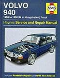 Volvo 940 Service and Repair Manual (Haynes Service and Repair Manuals)