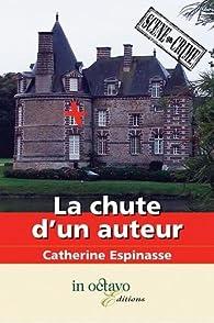 Télécharger La chute d'un auteur PDF eBook Catherine Espinasse