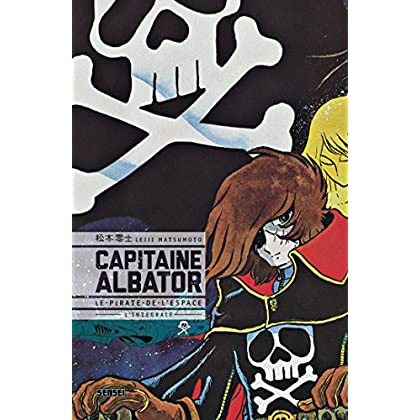 Capitaine Albator, le pirate de l'espace: Intégrale (Sensei)