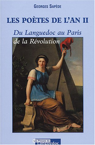 Les poètes de l'an II : Du Languedoc au Paris de la Révolution par Georges Sapède