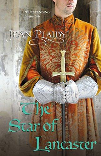 The Star of Lancaster: (Plantagenet Saga)