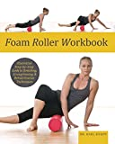 Foam Roller Workbook