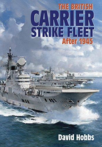 The British Carrier Strike Fleet: After 1945