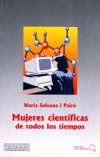 Mujeres científicas de todos los tiempos (Hablan las mujeres)