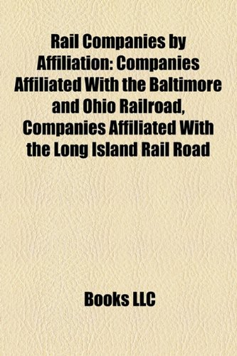 Rail Companies by Affiliation: Companies Affiliated With the Baltimore and Ohio Railroad, Companies Affiliated With the Long Island Rail Road