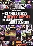 Grandes discos del heavy metal que deberias escuchar antes de morir