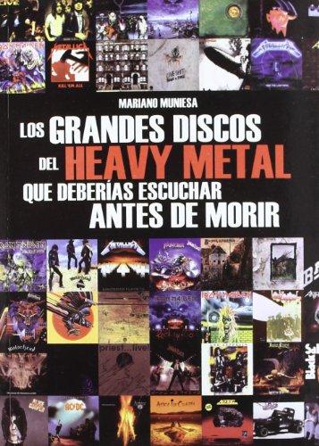 Descargar Libro Grandes discos del heavy metal que deberias escuchar antes de morir de Mariano Muniesa