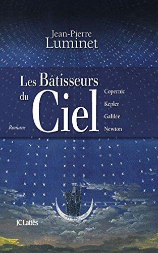 Les Batisseurs Du Ciel Integrale Romans Historiques