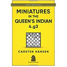 Miniatures in the Queen's Indian: 4.g3 (Chess Miniatures, Band 2)