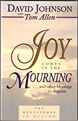 Joy Comes in the Mourning by David Johnson (1998-04-02)