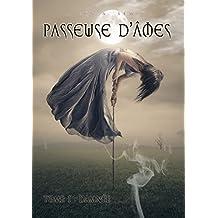 Passeuse d'âmes - Tome 1 : Damnée (French Edition)