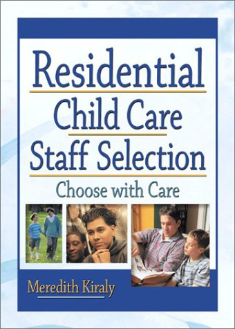 residential-child-care-staff-selection-choose-with-care