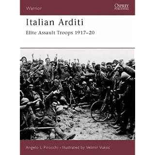 Italian Arditi: Elite Assault Troops 1917-20 (Warrior)