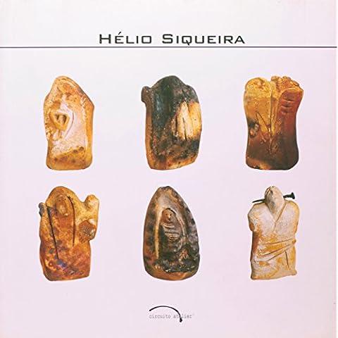 Helio Siqueira - Coleção Circuito Atelier (Em Portuguese do (Helios Arte)