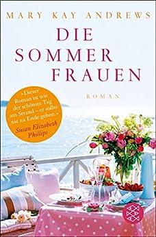 Die Sommerfrauen: Roman von [Andrews, Mary Kay]
