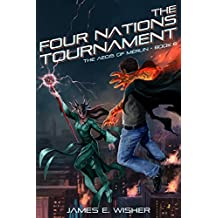 The Four Nations Tournament: The Aegis of Merlin Book 6 (English Edition)