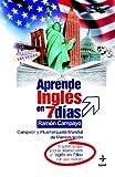 Aprende Ingles En 7 Dias (Psicología y Autoayuda)