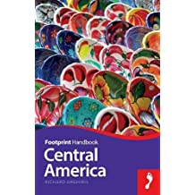 Footprint Handbook Central America (Footprint Central America Handbook)