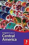 Central America (Footprint Handbook)