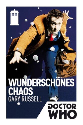 Doctor Who - Wunderschönes Chaos (Kindle-Edition)