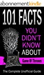 Game Of Thrones:101 Facts You Didn't...
