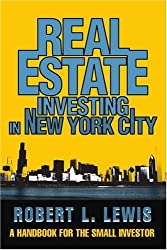 Real Estate Investing in New York City: A Handbook for the Small Investor