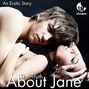 The Truth About Jane An Erotic Story Audio Download Amazon Co