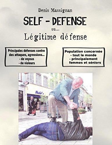 Self-défense ou... Légitime défense