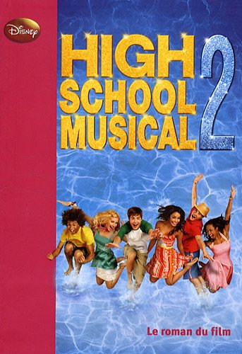 High school musical 2 par Disney