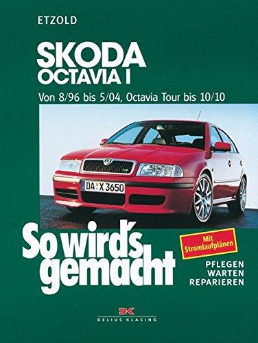 Preisvergleich Produktbild Skoda Octavia I von 8/96 bis 5/04, Octavia Tour bis 10/10: So wird's gemacht - Band 120