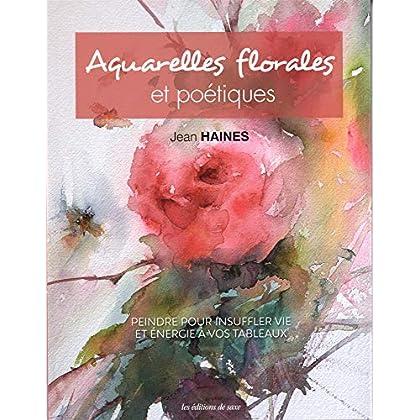 Aquarelles florales et poétiques