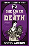 She Lover Of Death: The Further Adventures of Erast Fandorin (Erast Fandorin 8) by Boris Akunin (2010-09-30) - Boris Akunin