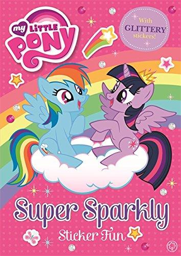 Super Sparkly Sticker Fun (My Little Pony)