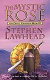 The Mystic Rose (Celtic Crusades 3)