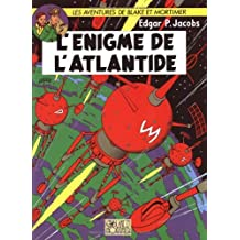 Blake et Mortimer 07 Enigme de l'atlantide L' by E.P. Jacobs (January 19,1999)