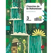 Ciencias de la naturaleza. 3 Primaria. Más Savia. Castilla La Mancha
