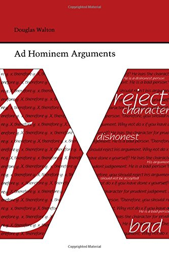 Ad Hominem Arguments (Studies Rhetoric & Communicati)