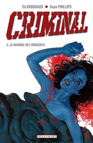 Criminal T06 Le dernier des innocents