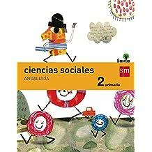 Ciencias sociales. 2 Primaria. Savia. Andalucía - 9788467575354