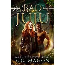 Bad Juju (Bayou Détective t. 2)