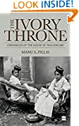 #9: Ivory Throne: Chronicles of the House of Travancore