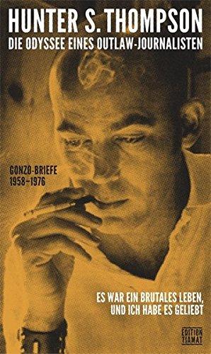 die-odyssee-eines-outlaw-journalisten-gonzo-briefe-1958-1976