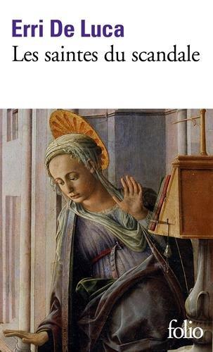 Les saintes du scandale par Erri De Luca